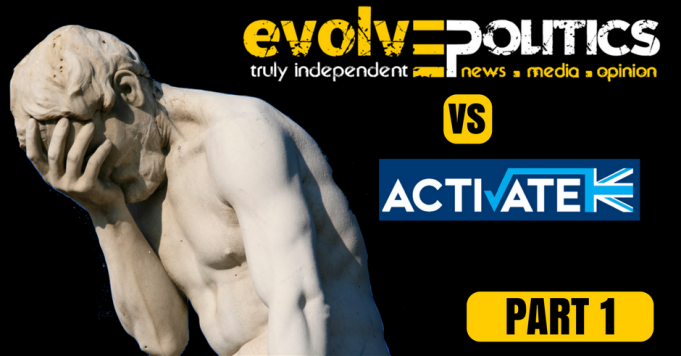 Evolve Politics vs Activate Part 1