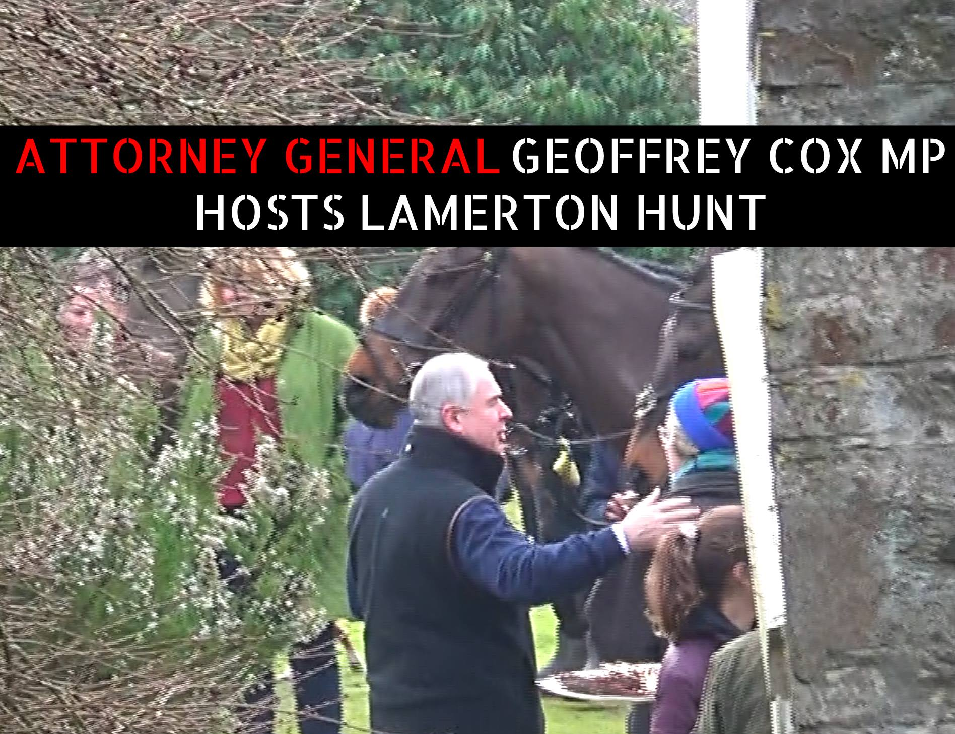 Tory Attorney General Geofrey Cox Illegal Lamerton Devon Fox Hunt
