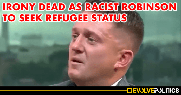 Oh the irony - Tommy Robinson to 'apply for REFUGEE status in the United States'
