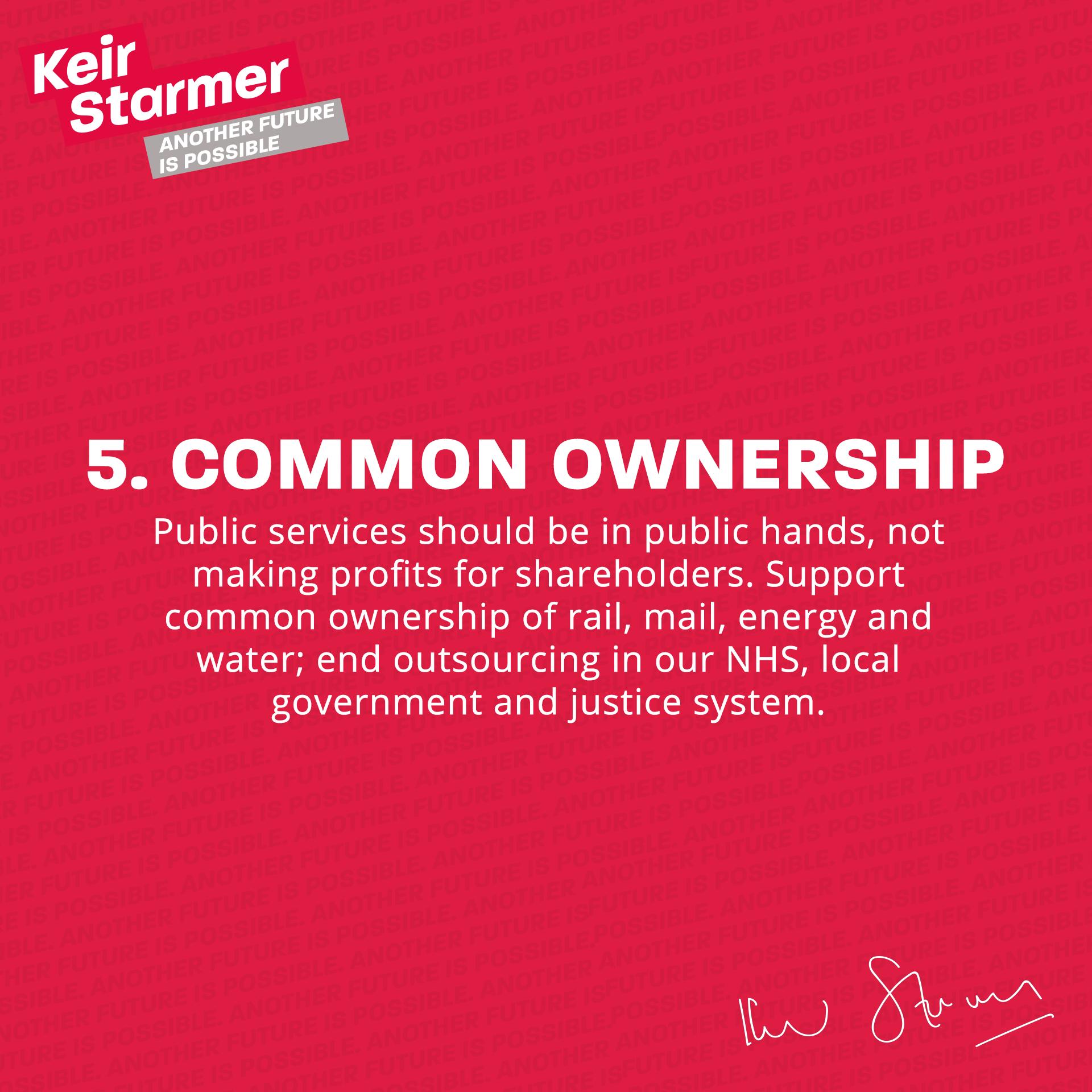 Keir Starmer - 5 Common Ownership - Leadership Pledge Graphic